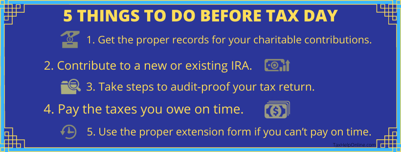 FIVE THINGS TO DO BEFORE TAX DAY