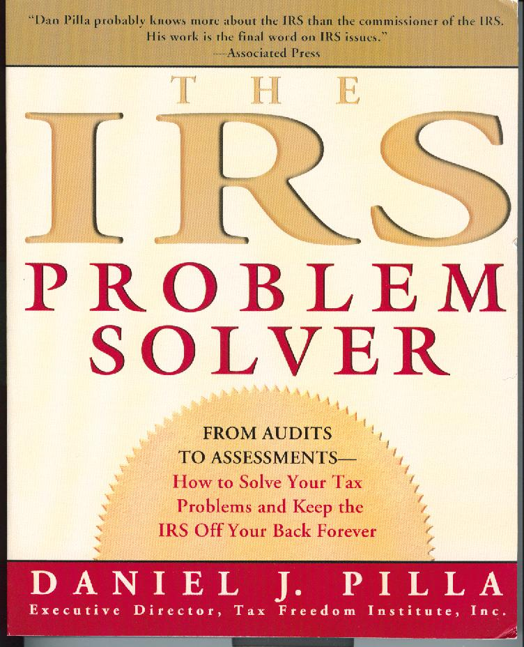 IRS Problem Solver Book by Daniel Pilla