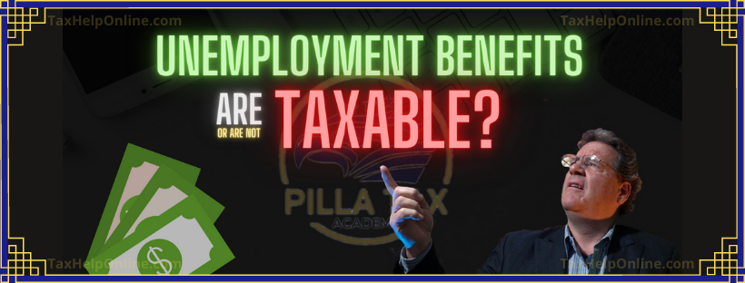 Are UNEMPLOYMENT BENEFITS Taxable or not?